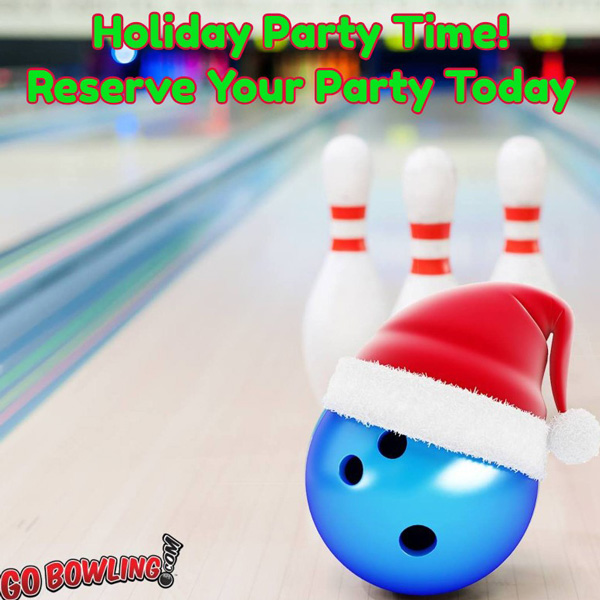 Holiday bowling Parties